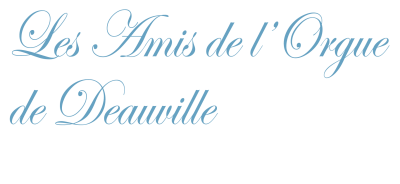 Les Amis de l'Orgue de Deauville